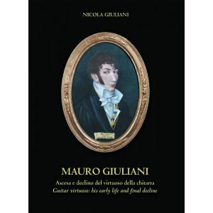 Mauro Giuliani - Ascesa e declino del virtuoso della chitarra