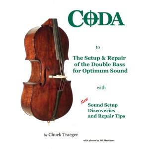 Coda to the Setup and Repair of the Double Bass