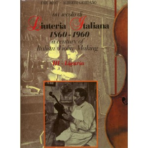 "Liuteria Italiana Vol. III ""Liguria"" E. Blot - A. Giordano"