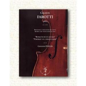 Celeste Farotti - Ritratto di un Liutaio