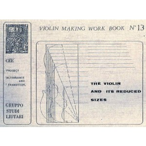 Quaderno n° 13 The Violin and its reduced sizes with 13 tops included (english text)