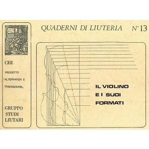 Quaderno n° 13 Il Violino ed i suoi formati con 13 tav. incluse