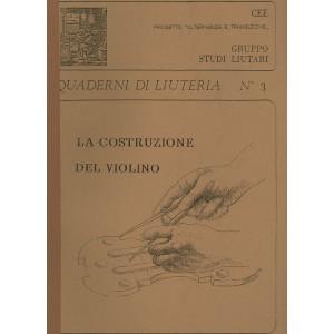 Quaderno n°  3 La costruzione del violino
