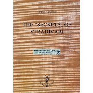 The Secrets of Stradivari - S. F. Sacconi