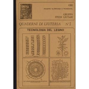 Quaderno n°  1 La Tecnologia del Legno (italian text)