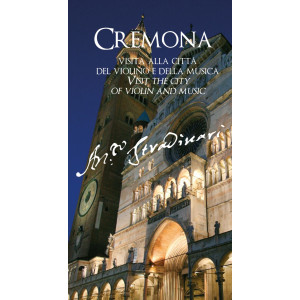 Guida Cremona, visit the city of violin and music