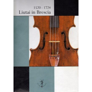 1520-1724 Liutai in Brescia