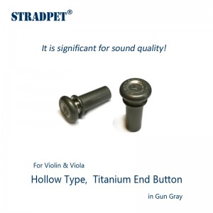 hollow titanium end-button, for violin and viola