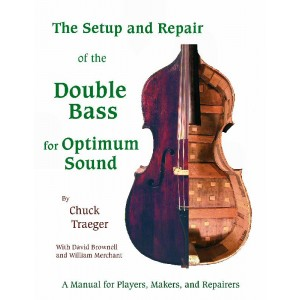 The setup & repair of The Double Bass for Optimum Sound