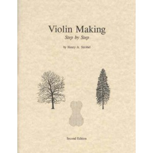 Violin Making, Step by step